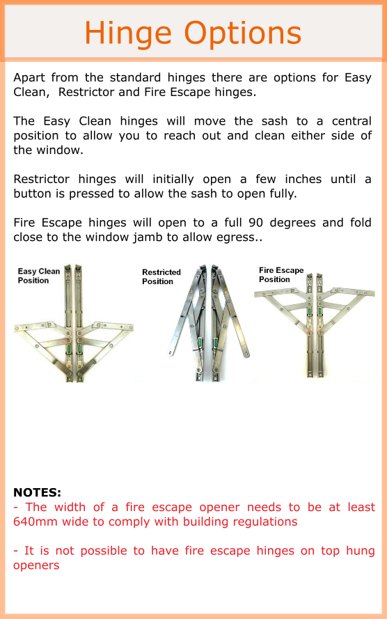 Hinge options, restrictor hinges, fire escape hinges and easy clean hinges