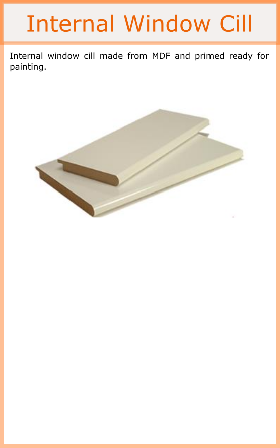 Internal MDF cill