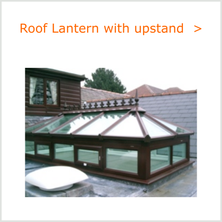 Roof Lantern with up-stand frames