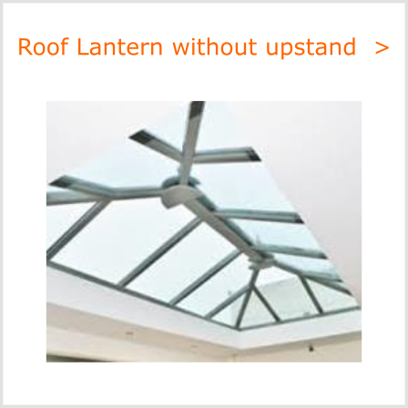Roof lantern without up-stand frames